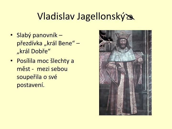 Vladislav Jagellonský