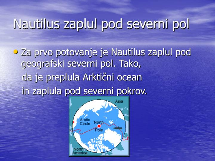 Nautilus zaplul pod severni pol