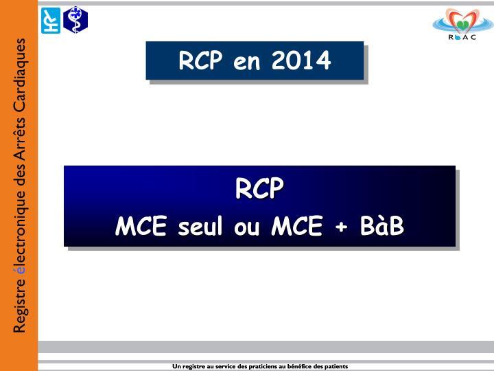 RCP en 2014
