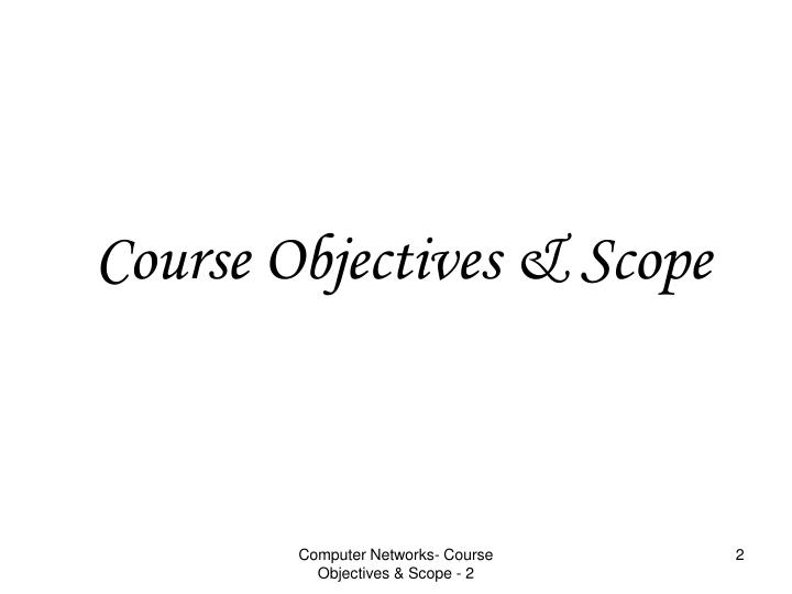 Course objectives scope