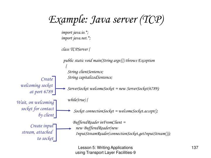 Example: Java server (TCP)