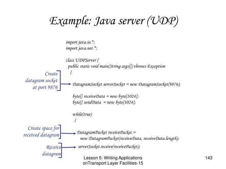 Example: Java server (UDP)