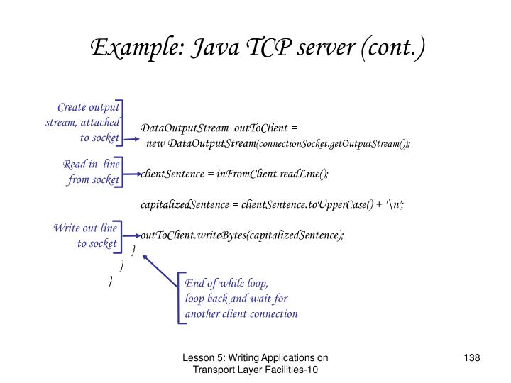 Example: Java TCP server (cont.)