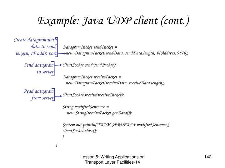 Example: Java UDP client (cont.)