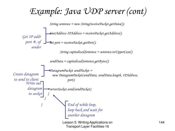 Example: Java UDP server (cont)