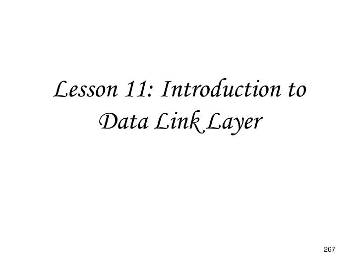 Lesson 11: Introduction to Data Link Layer