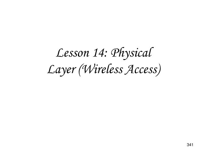 Lesson 14: Physical