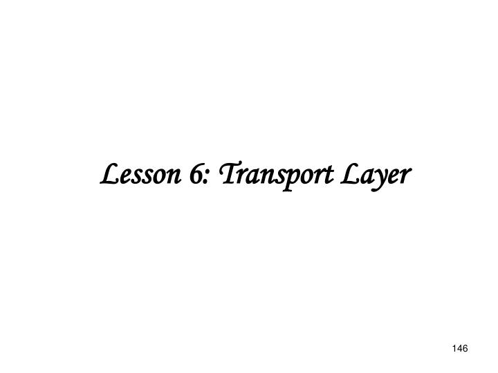 Lesson 6: Transport Layer