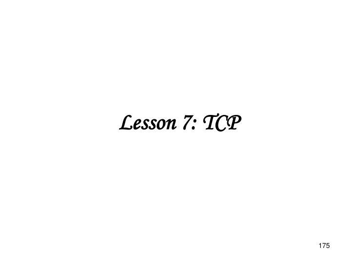 Lesson 7: TCP
