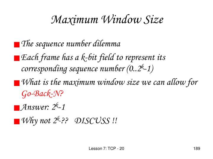 Maximum Window Size
