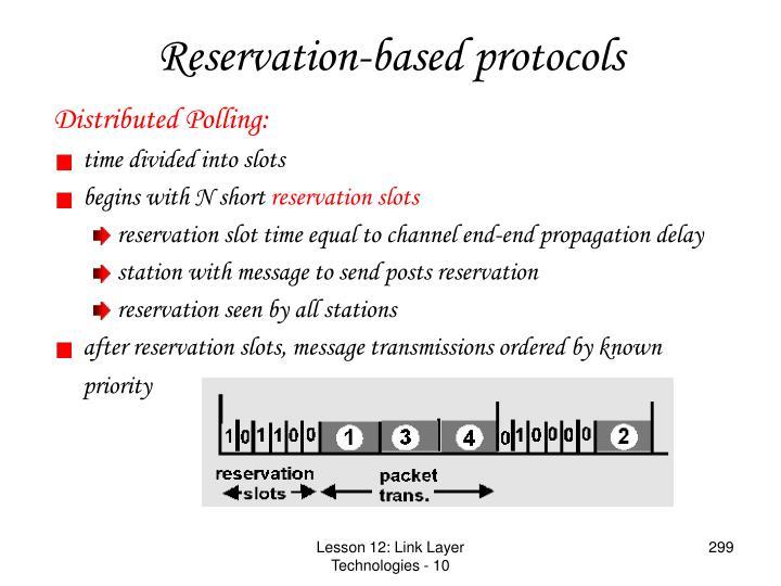Reservation-based protocols