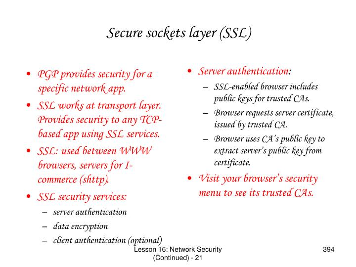 PGP provides security for a specific network app.
