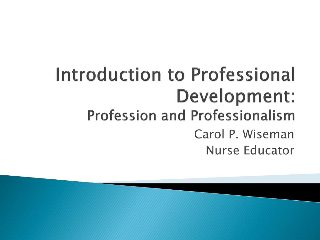 ppt introduction to professional development profession and