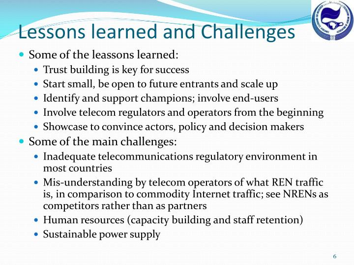 Lessons learned and Challenges
