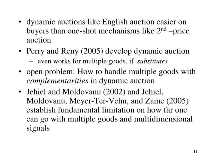 dynamic auctions like English auction easier on buyers than one-shot mechanisms like 2
