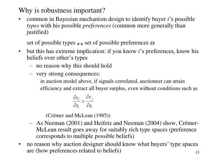 Why is robustness important?