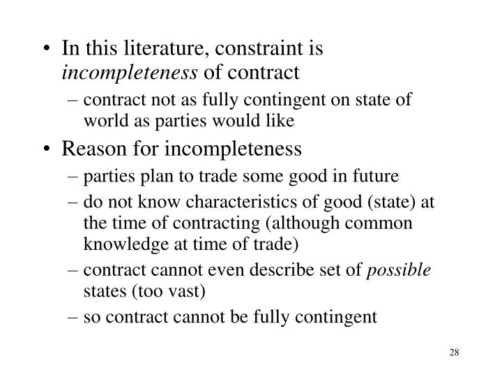 In this literature, constraint is
