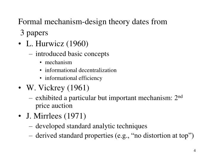 Formal mechanism-design theory dates from