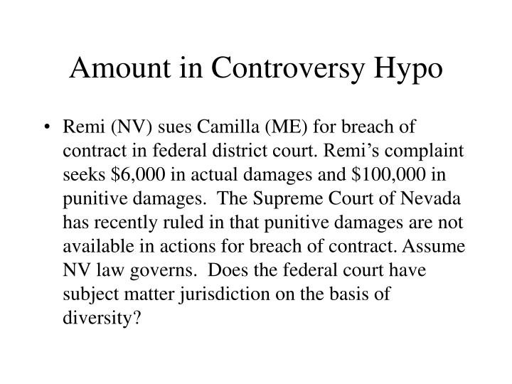 Amount in Controversy Hypo