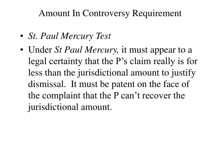 Amount In Controversy Requirement