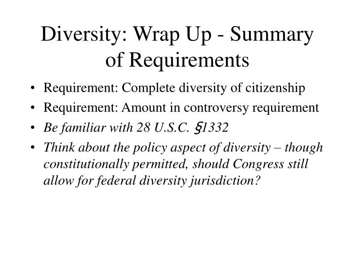 Diversity: Wrap Up - Summary of Requirements