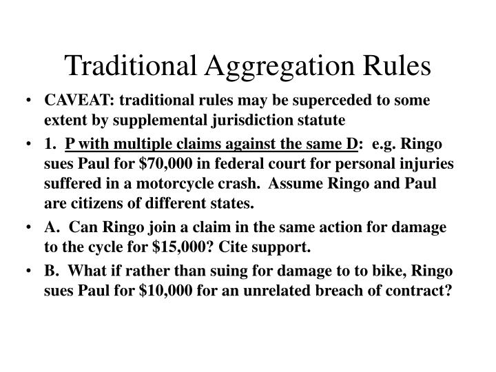Traditional Aggregation Rules