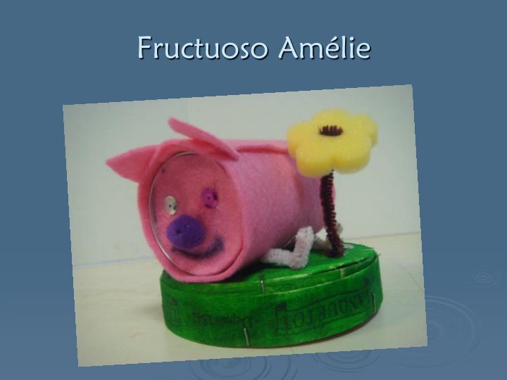 Fructuoso Amélie