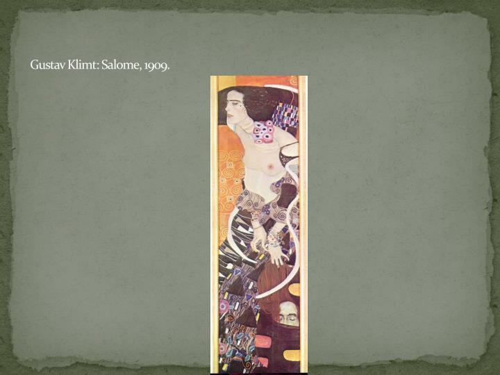 Gustav Klimt: Salome, 1909.