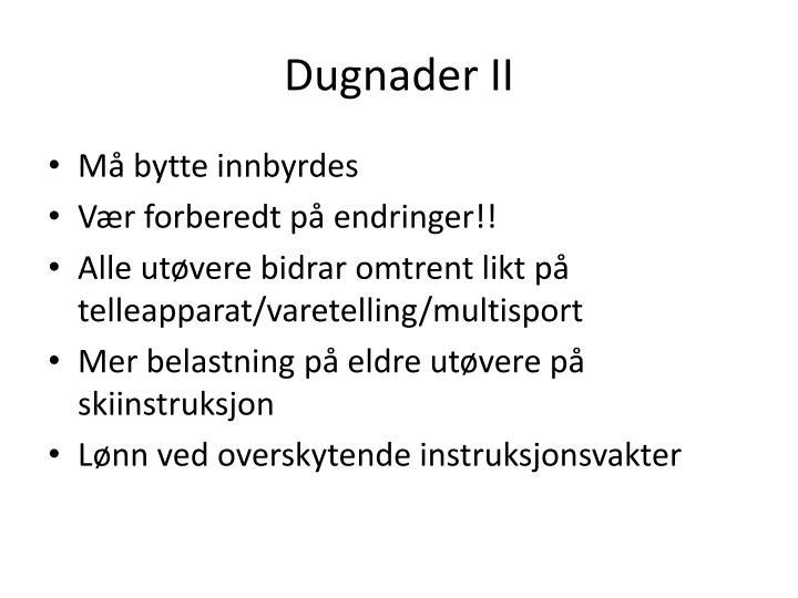Dugnader II