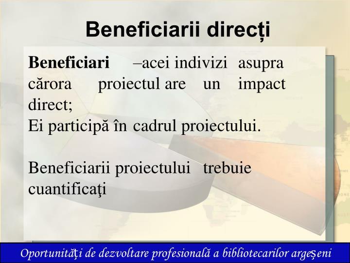 Beneficiarii direcți