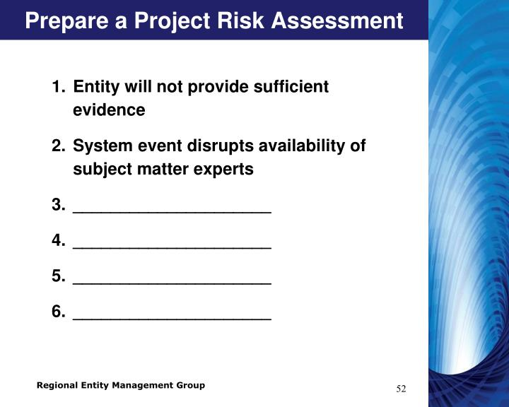 Prepare a Project Risk Assessment