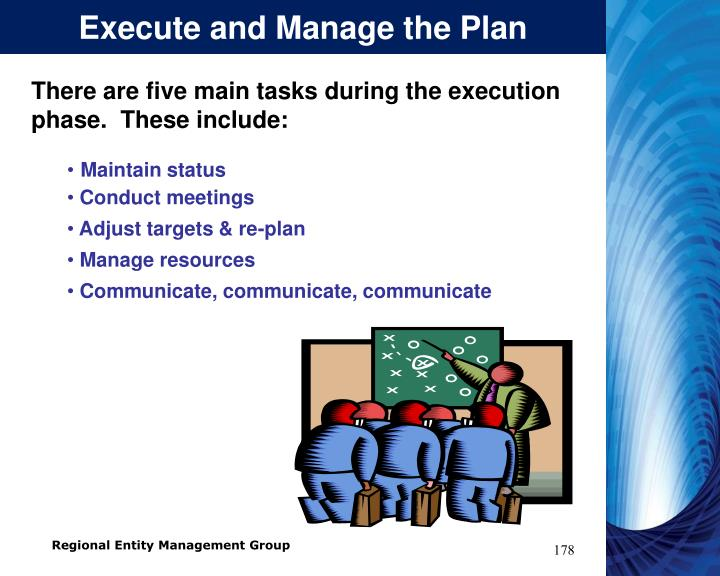 Execute and Manage the Plan
