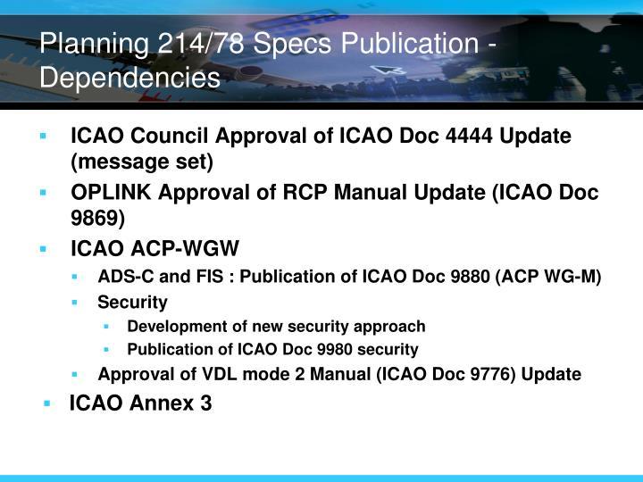 Planning 214/78 Specs Publication - Dependencies