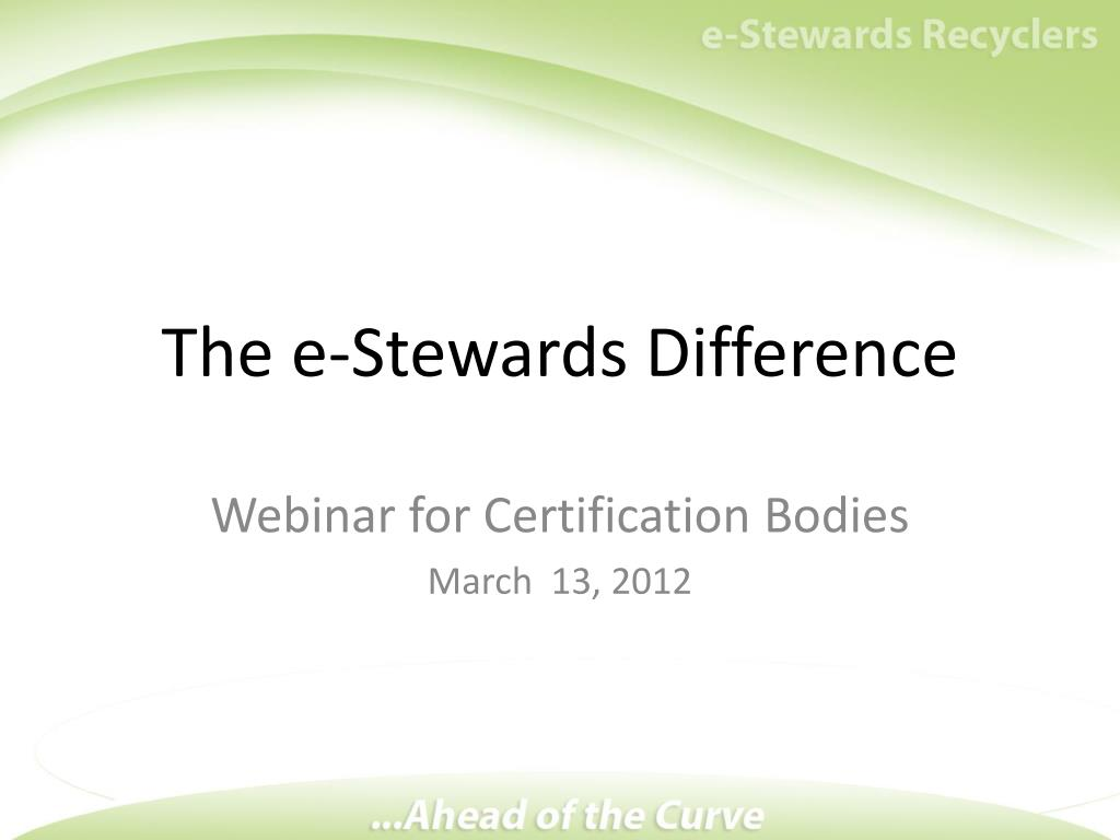 Ppt The E Stewards Difference Powerpoint Presentation Id4774189