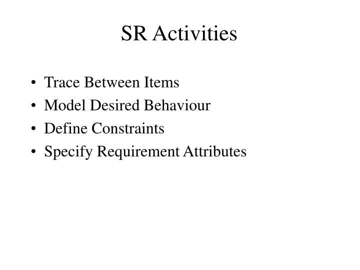 SR Activities
