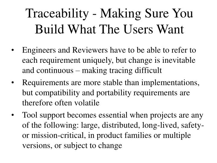 Traceability - Making Sure You Build What The Users Want