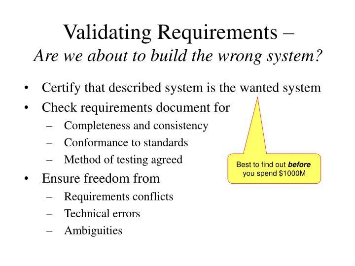 Validating Requirements –
