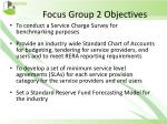 focus group 2 objectives