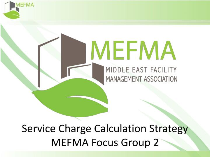 service charge calculation strategy mefma focus group 2 n.