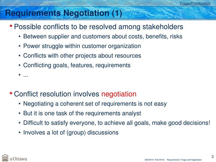 Requirements negotiation 1