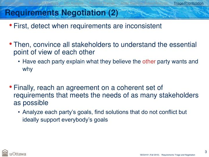 Requirements negotiation 2