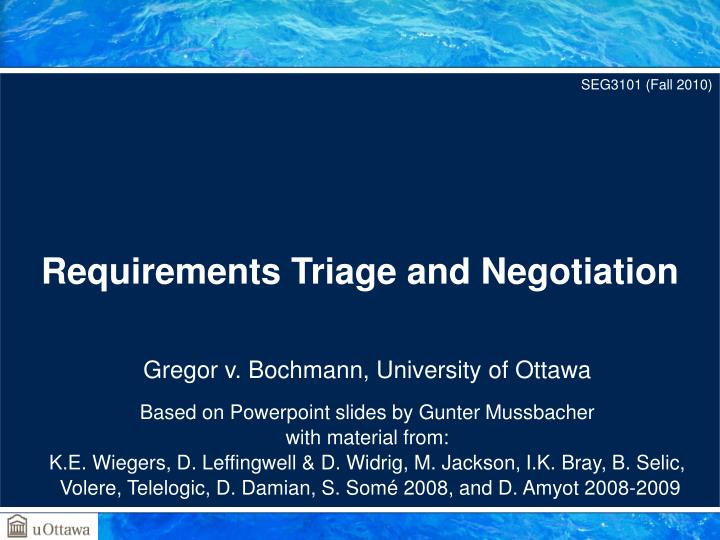 Requirements triage and negotiation