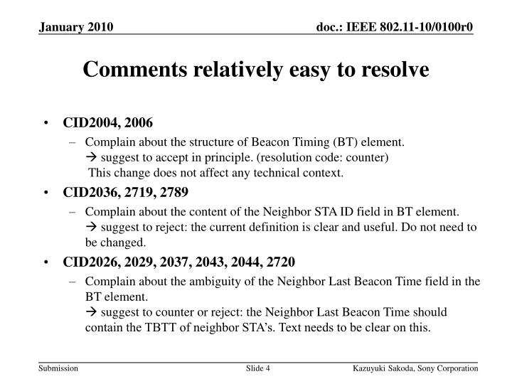Comments relatively easy to resolve