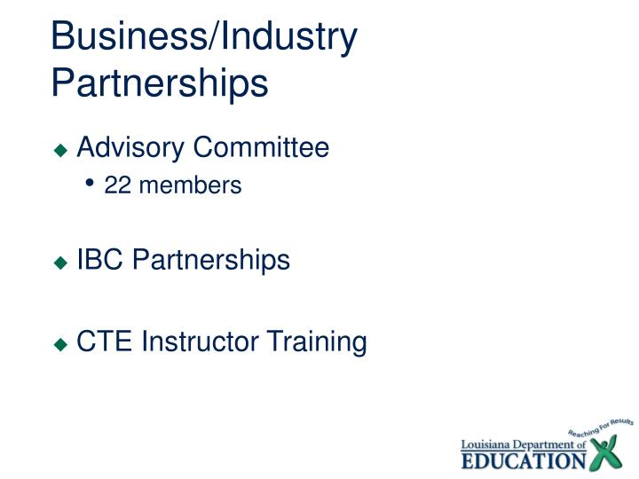 Business/Industry Partnerships