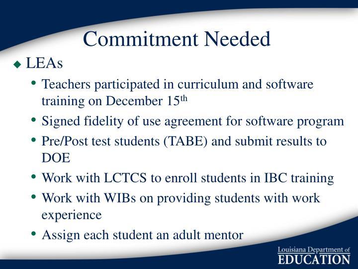 Commitment Needed