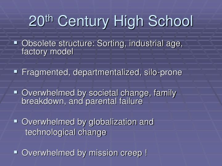 20 th century high school