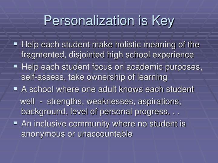 Personalization is Key