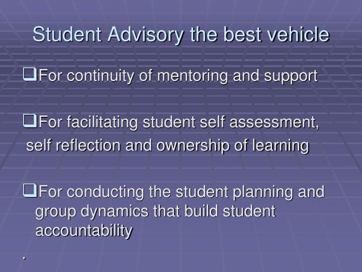 Student Advisory the best vehicle