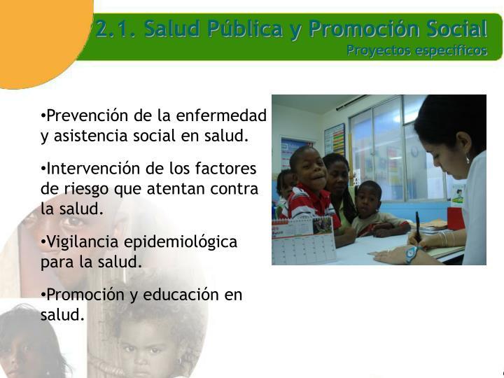 2.1. Salud Pública y Promoción Social