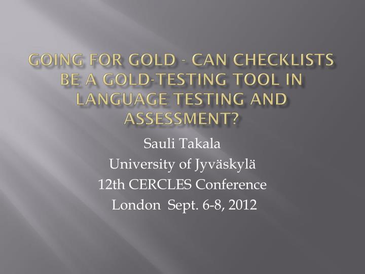 going for gold can checklists be a gold testing tool in language testing and assessment n.